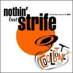 Nothin' But Strife