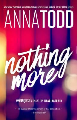 Nothing More - Todd, Anna