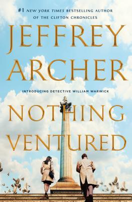 Nothing Ventured - Archer, Jeffrey