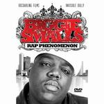 Notorious B.I.G.: Biggie Smalls - Rap Phenomenon