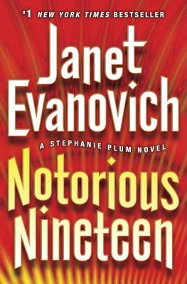Notorious Nineteen - Evanovich, Janet