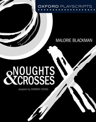 Noughts and Crosses - Cooke, Dominic