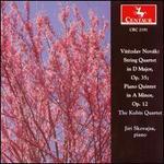 Novák: String Quartet; Piano Quintet