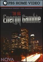 NOVA: The Big Energy Gamble