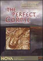 NOVA: The Perfect Corpse