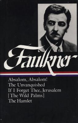 Novels: 1936-1940 - Faulkner, William