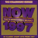 Now: 1997