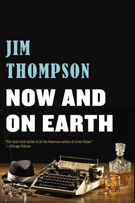 Now and on Earth - Thompson, Jim