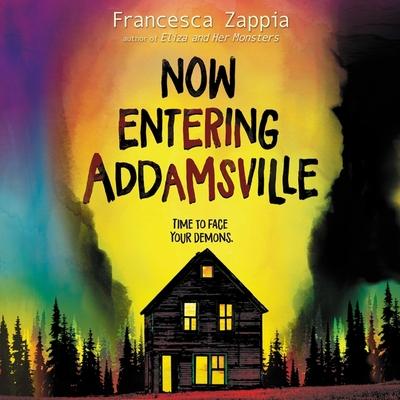 Now Entering Addamsville Lib/E - Zappia, Francesca, and Dolan, Amanda (Read by)