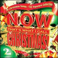 Now That's What I Call Christmas!, Vol. 2: The Signature Collection - Various Artists