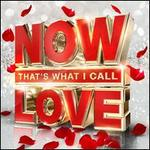 Now That's What I Call Love [2016]