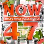 Now That's What I Call Music! 47 [UK]