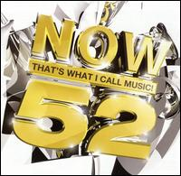 Now That's What I Call Music! 52 [UK] - Various Artists