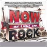 Now That's What I Call Rock [One-disc]
