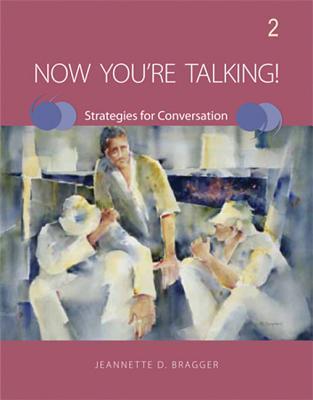 Now You're Talking! 2 - Bragger, Jeannette D