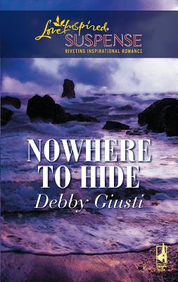 Nowhere to Hide - Giusti, Debby