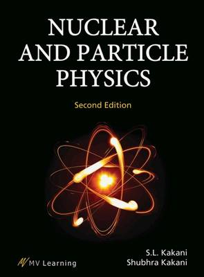 Nuclear and Particle Physics - Kakani, Shubhra