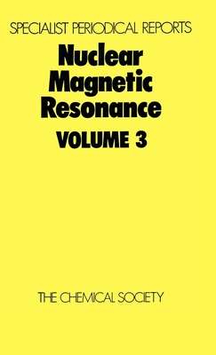 Nuclear Magnetic Resonance: Volume 3 - Harris, R K (Editor)
