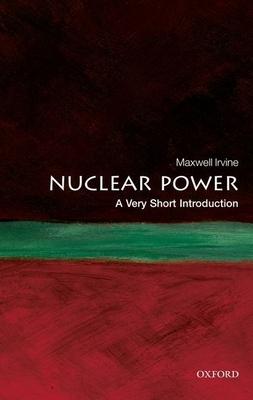 Nuclear Power - Irvine, Maxwell