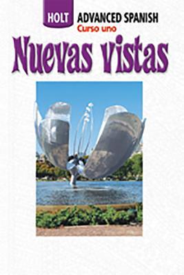 Nuevas Vistas: Student Edition Course 1 2006 - Holt Rinehart & Winston