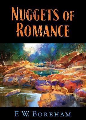 Nuggets of Romance - Boreham, F W