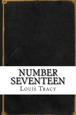 Number Seventeen - Tracy, Louis