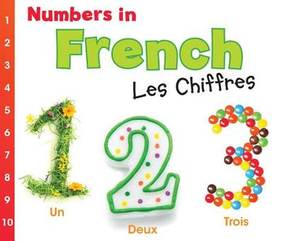Numbers in French: Les Chiffres - Nunn, Daniel