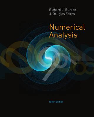 Numerical Analysis - Burden, Richard L, and Faires, J Douglas