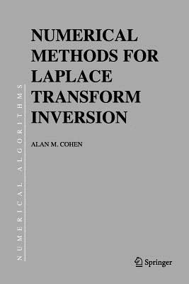 Numerical Methods for Laplace Transform Inversion - Cohen, Alan M