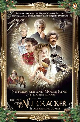 Nutcracker and Mouse King/The Tale of the Nutcracker - Hoffmann, E T A, and Dumas, Alexandre, and Neugroschel, Joachim (Translated by)