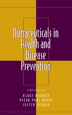 Nutraceuticals in Health and Disease Prevention - Hoppe, Peter-Paul