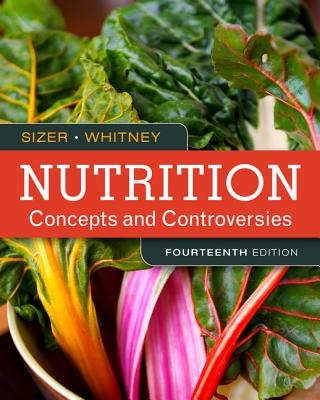 Nutrition concepts and controversies book by frances sizer 15 nutrition concepts and controversies sizer frances and whitney ellie fandeluxe Images