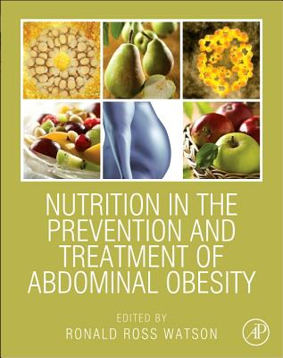 Nutrition in the Prevention and Treatment of Abdominal Obesity - Watson, Ronald Ross (Editor)