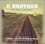 O Brother: The Story Continues