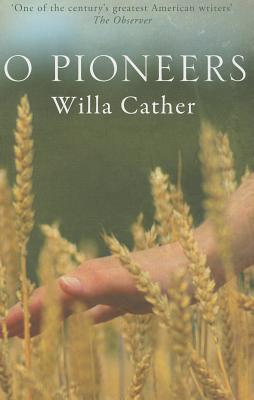 literary analysis of the novel o pioneers by willa cather Literary analysis paul's case the protagonist in willa cather's short story, paul's case, is adolescent named paul paul's problem is that he has trouble following rules paul has a problem with various kinds of authorities including his teachers, principal, and father.