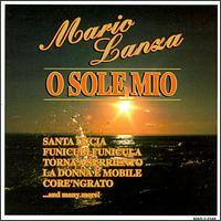 O Sole Mio - Mario Lanza (vocals)