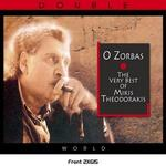 O Zorbas: The Very Best of Mikis Theodorakis