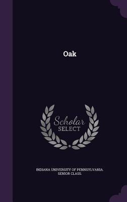 Oak - Indiana University of Pennsylvania Seni (Creator)