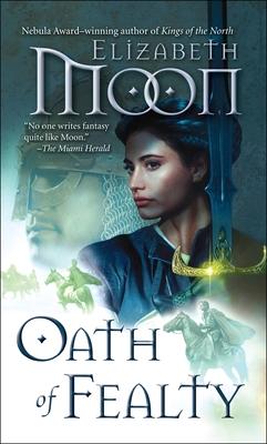 Oath of Fealty - Moon, Elizabeth