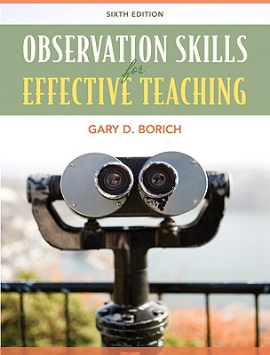Observation Skills for Effective Teaching - Borich, Gary D