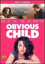 Obvious Child - Gillian Robespierre