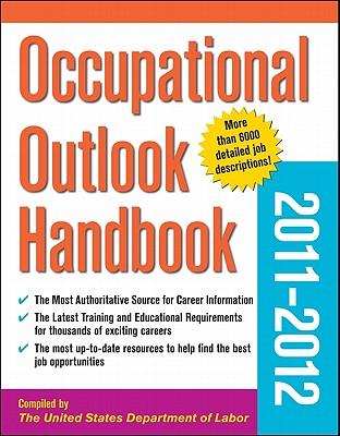 Occupational Outlook Handbook 2011-2012 - U S Department of Labor