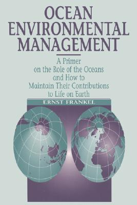 Ocean Environmental Management - Frankel, Ernst B