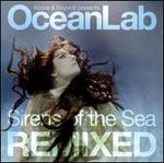 Oceanlab: Sirens of the Sea Remixed