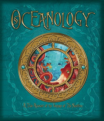 Oceanology: The True Account of the Voyage of the Nautilus - De Lesseps, Ferdinand Zoticus, and Hawkins, Emily (Editor)