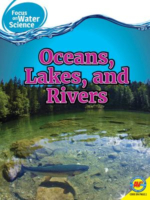 Oceans Lakes and Rivers - Ostopowich, Melanie