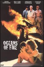 Oceans of Fire - Steve Carver