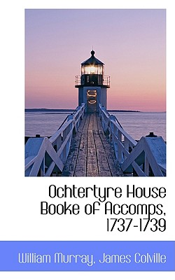 Ochtertyre House Booke of Accomps, 1737-1739 - Murray, William