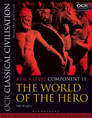OCR Classical Civilisation AS and A Level Component 11: The World of the Hero - Knights, Sally