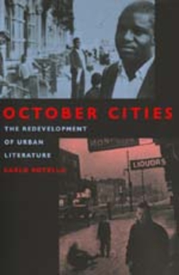 October Cities: Redevelopment of Urban Literature - Rotella, Carlo